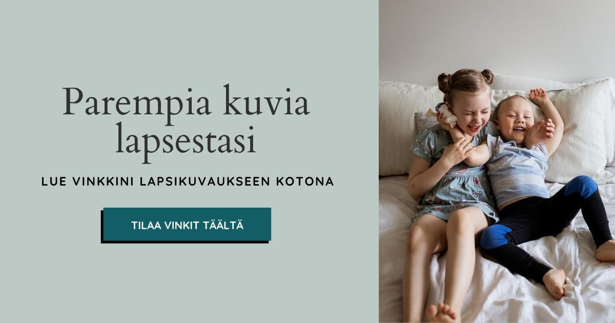 Vinkit parempiin lapsikuviin, Siru Danielsson Photography, Helsinki